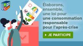 Pour le «monde d'après» : construisons ensemble la loi pour une consommation responsable